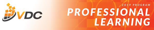 2019 VDC PROFESSIONAL LEARNING PROGRAM RELEASED